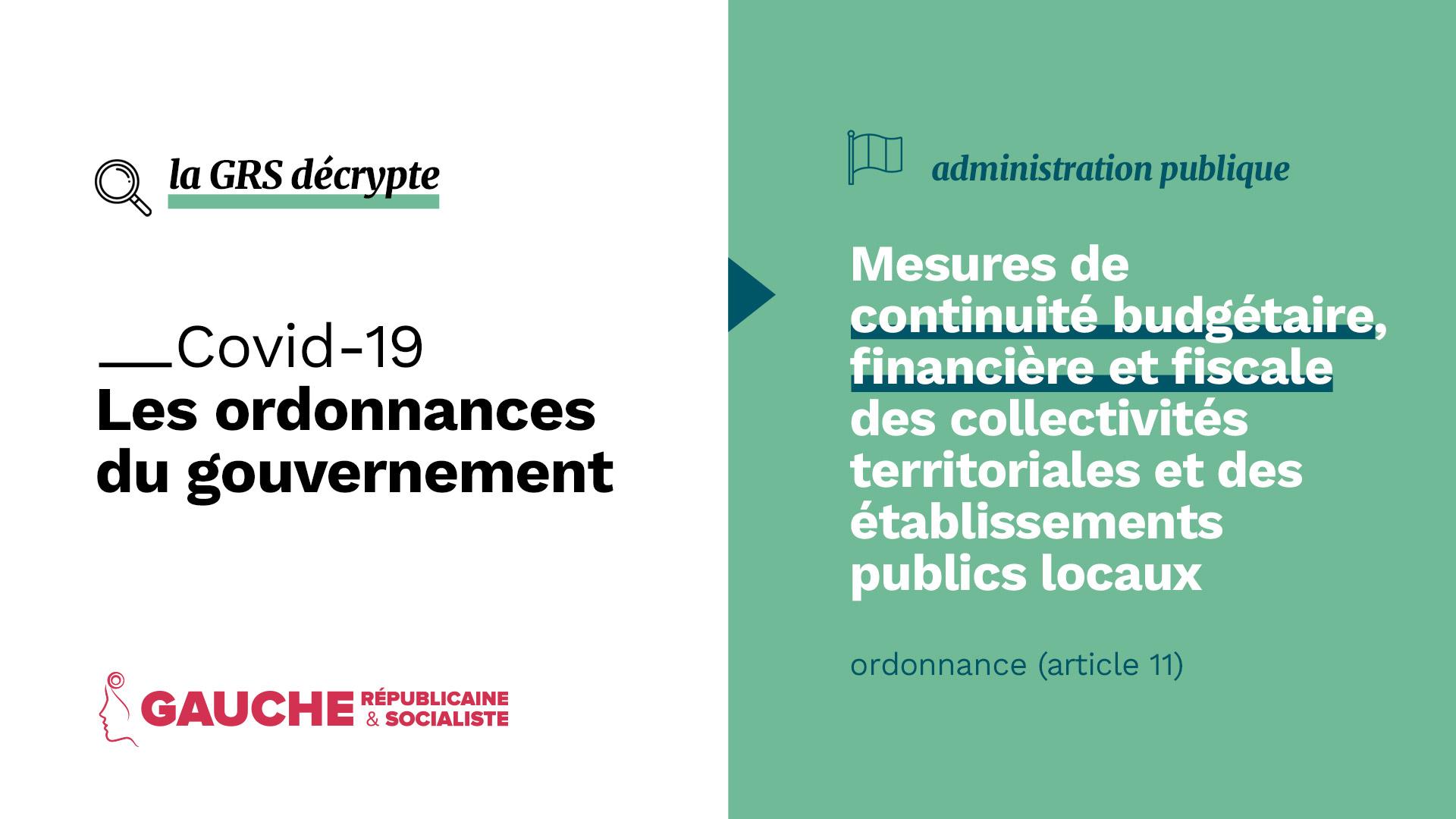 Ordonnance relative aux mesures de continuité budgétaire, financière et fiscale des  collectivités territoriales et des établissements publics locaux