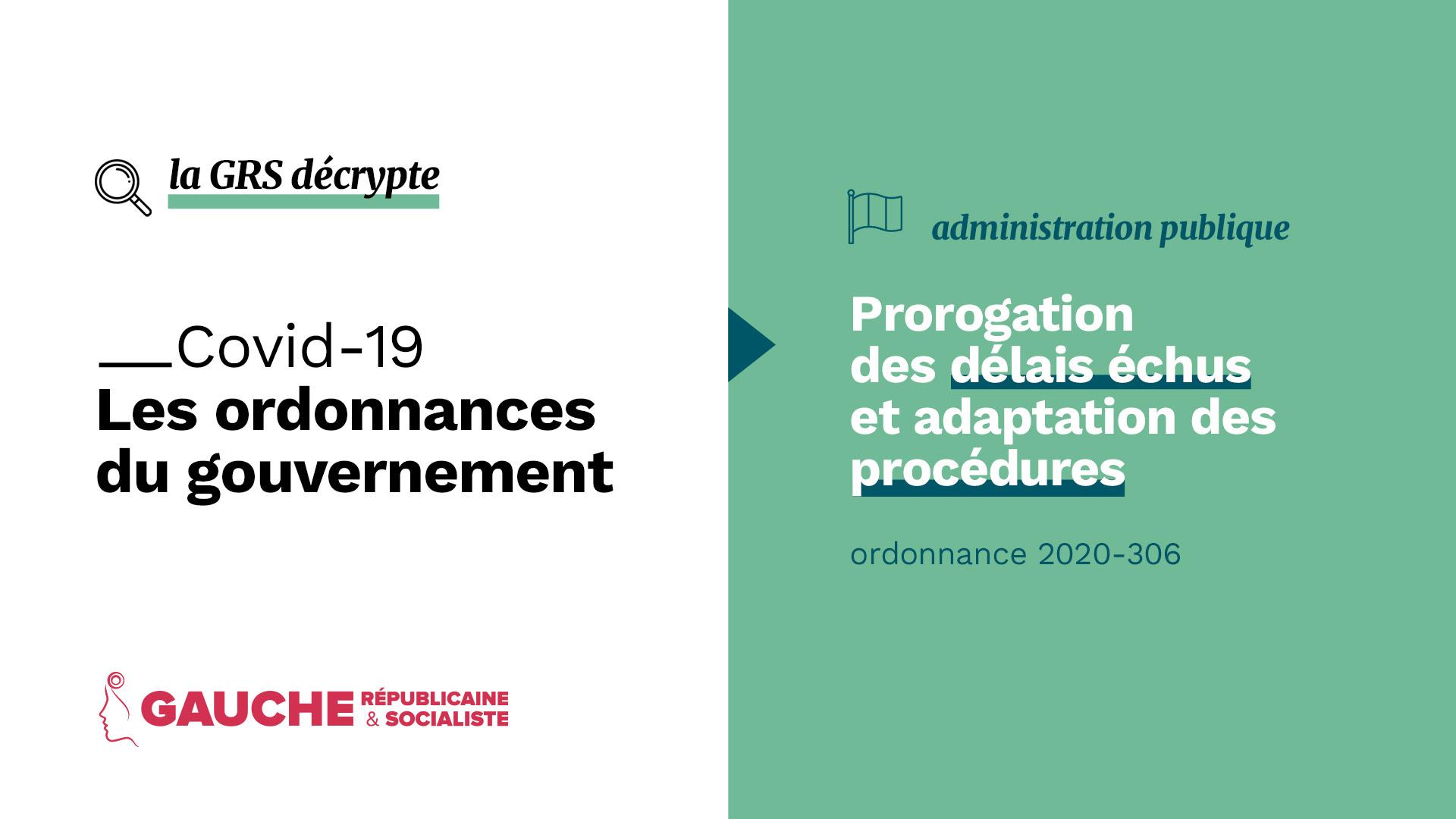 Ordonnance n° 2020-306 du 25 mars 2020 relative à la prorogation des délais échus et à l'adaptation des procédures