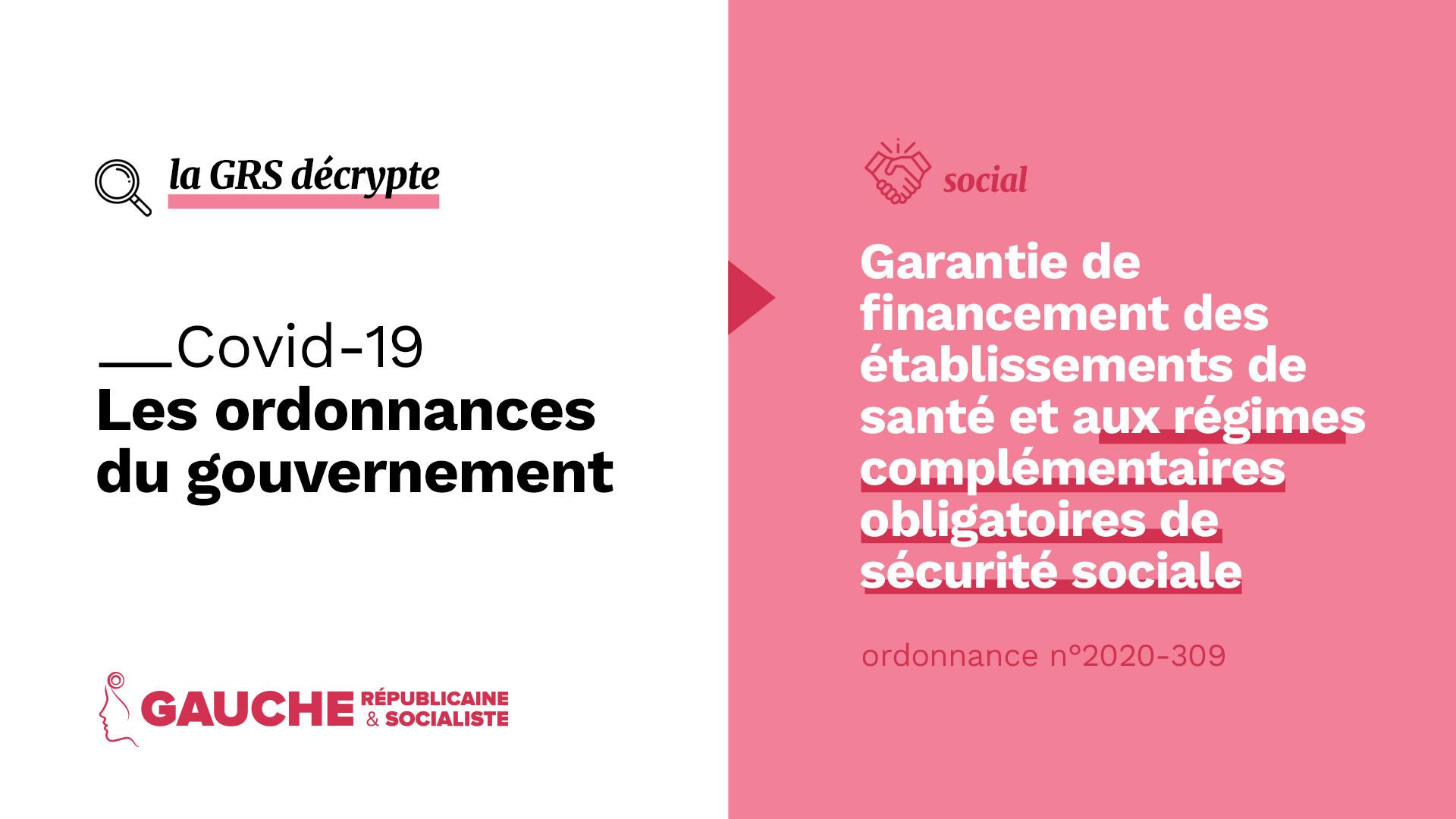 Ordonnance n° 2020-309 du 25 mars 2020 relative à la garantie de financement des établissements de santé et aux régimes complémentaires obligatoires de sécurité sociale