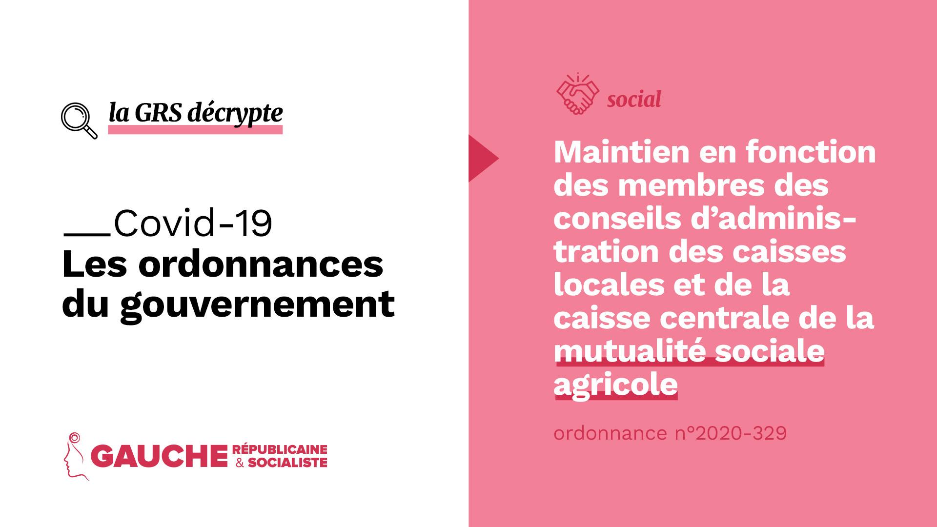 Ordonnance n° 2020-329 du 25 mars 2020 portant maintien en fonction des membres des conseils d'administration des caisses locales et de la caisse centrale de la mutualité sociale agricole