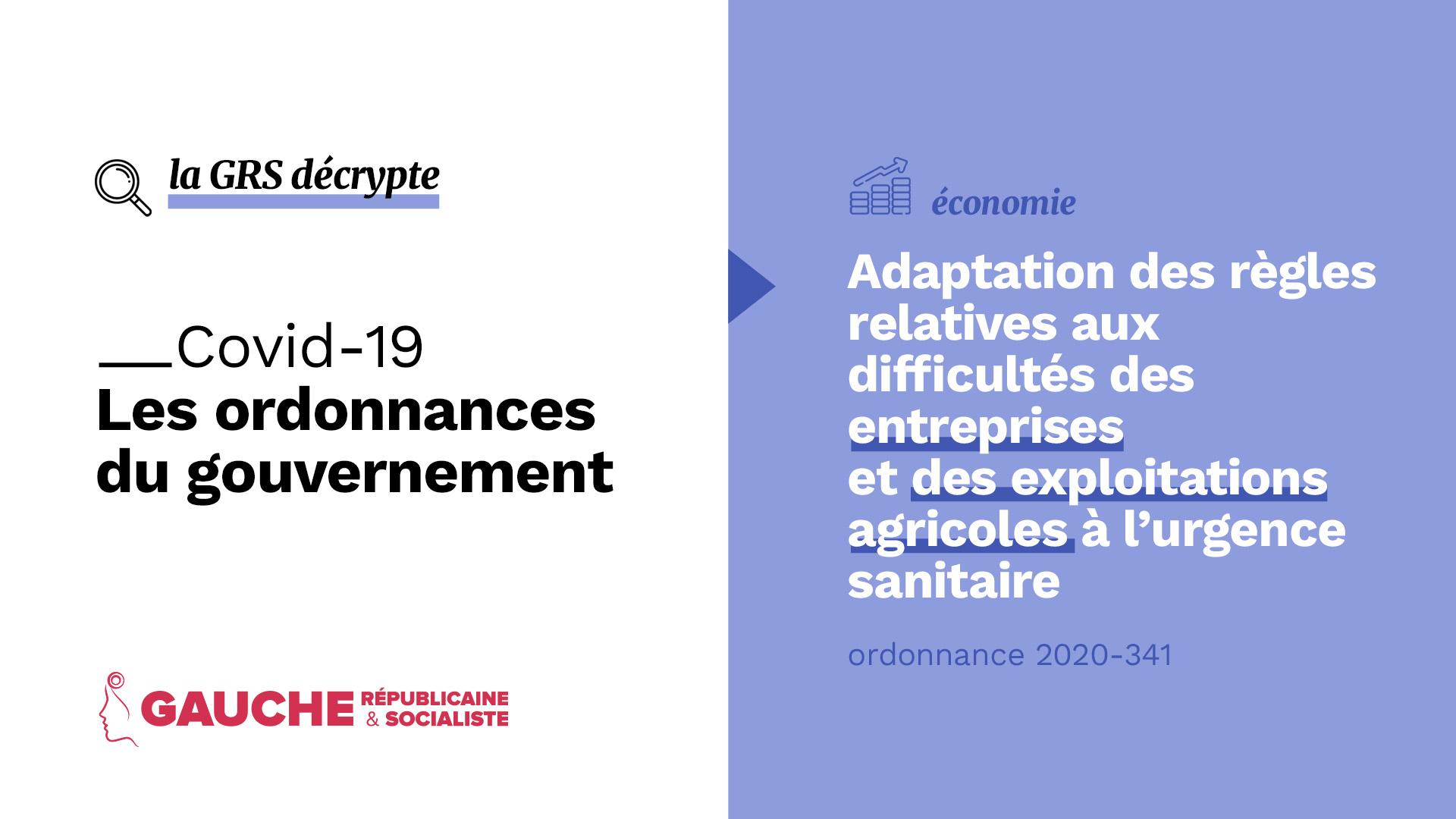 Ordonnance n° 2020-341 du 27 mars 2020 portant adaptation des règles relatives aux difficultés des entreprises et des exploitations agricoles à l'urgence sanitaire et modifiant certaines dispositions de procédure pénale