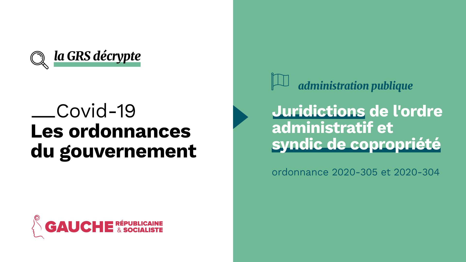 Ordonnance n° 2020-305 et 2020-304 – juridictions de l'ordre administratif et syndic de copropriété