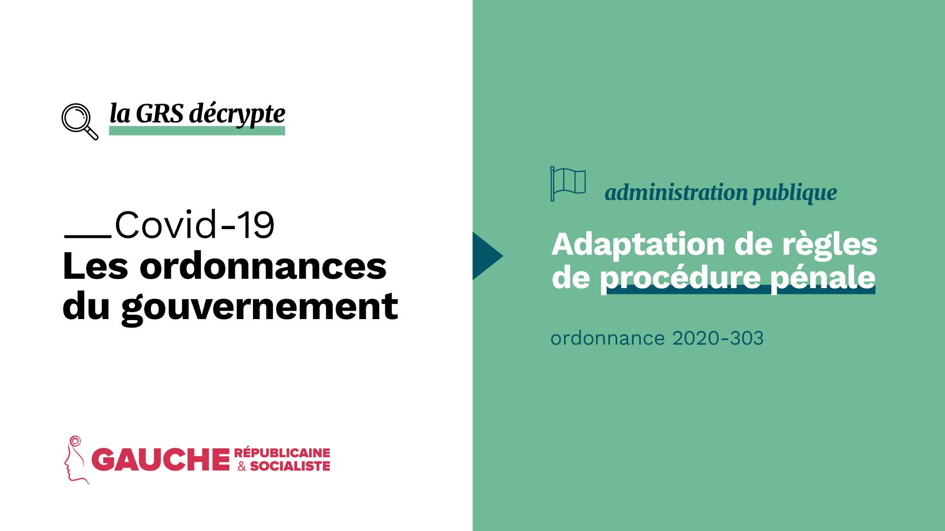 Ordonnance n° 2020-303 du 25 mars 2020 portant adaptation de règles de procédure pénale