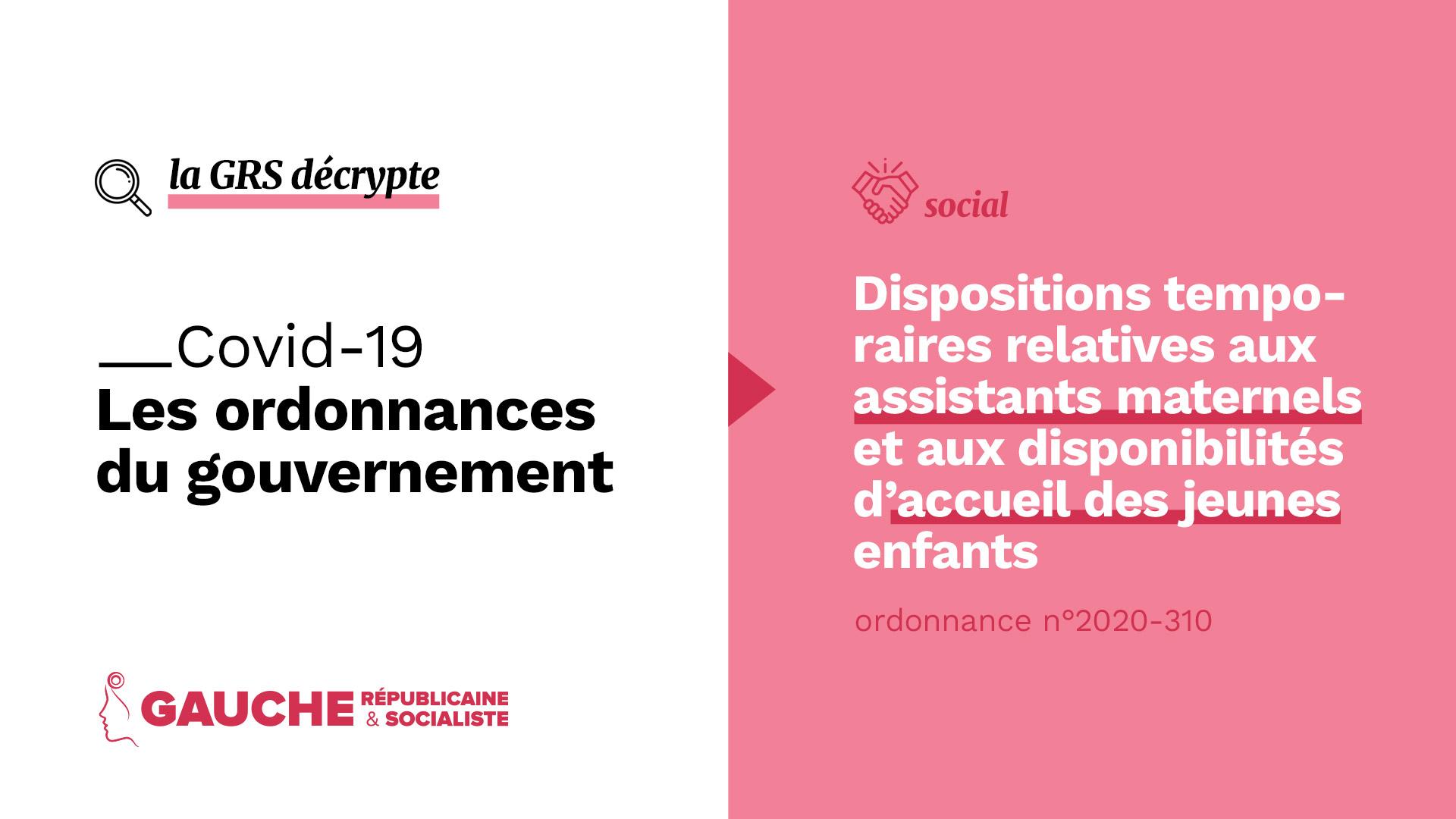 Ordonnance n° 2020-310 du 25 mars 2020 portant dispositions temporaires relatives aux assistants maternels et aux disponibilités d'accueil des jeunes enfants